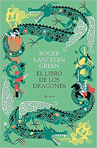 El libro de los dragones de Roger Lancelyn Green