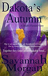 Dakota's Autumn: A Deadly Flowers Story