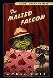 The Malted Falcon, Bruce Hale, 0152167064