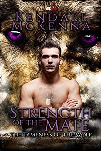 Kostenloser ebookee Download Strength of the Mate (Tameness of the Wolf Book 3) B00L4S73JS FB2 by Kendall McKenna