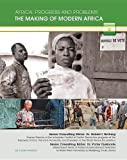 The Making of Modern Africa, Tunde Obadina, 1422229440