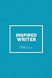 Inspired Writer: 99 Lines to Get You Thinking Creatively (English Edition)