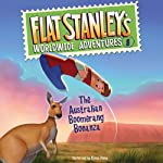 Flat Stanley's Worldwide Adventures, #8: The Australian Boomerang Bonanza  | Jeff Brown