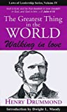 The Greatest Thing in the World, Henry Drummond, 1933715464