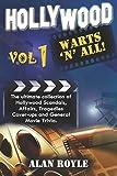 Hollywood Warts 'N' All! Vol 1