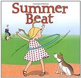 Summer Beat, Betsy Franco, 1416912371