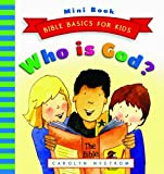 Who Is God?, Carolyn Nystrom, 080246842X