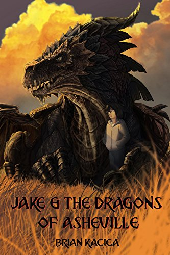Jake & the Dragons of Asheville by [Kacica, Brian]