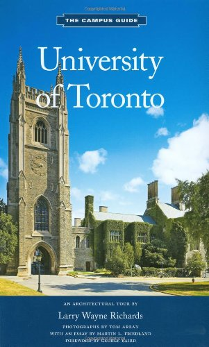 University of Toronto: An Architectural Tour (The Campus Guide)