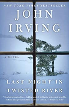 Last Night in Twisted River: A Novel by [Irving, John]