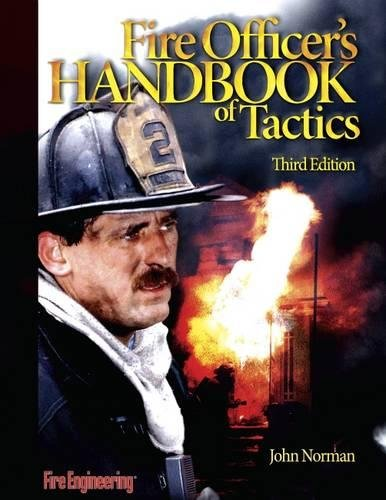 Fire Officer's Handbook Of Tactics (3rd Edition)