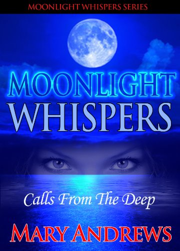 Moonlight Whispers: Calls From The Deep