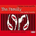 The Family: Eine Mafia-Komödie Hörbuch von Tonino Benacquista Gesprochen von: Gordon Piedesack