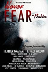 Never Fear - Phobias: Everyone fears something... Paperback