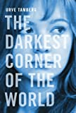 The Darkest Corner of the World, Urve Tamberg, 1770862145