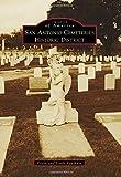San Antonio Cemeteries Historic District, Frank Faulkner and Linda Faulkner, 1467131865
