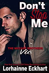 Don't Stop Me: Vic (The McCabe Brothers Book 1)