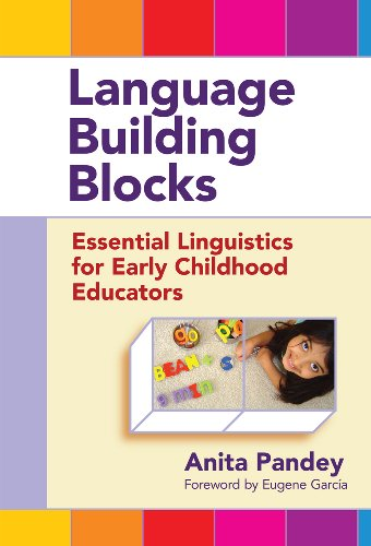Language Arts Block (Language Building Blocks: Essential Linguistics for Early Childhood Educators (Early Childhood Education Series))