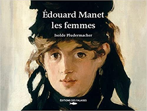 Livre gratuits EDOUARD MANET, LES FEMMES pdf ebook