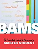 img - for BAMS: The Essential Guide to Becoming a Master Student book / textbook / text book