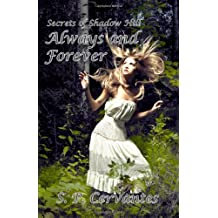 Always and Forever: Secrets of Shadow Hill (Volume 1)