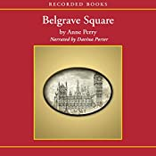 Belgrave Square: A Charlotte and Thomas Pitt Novel | Anne Perry