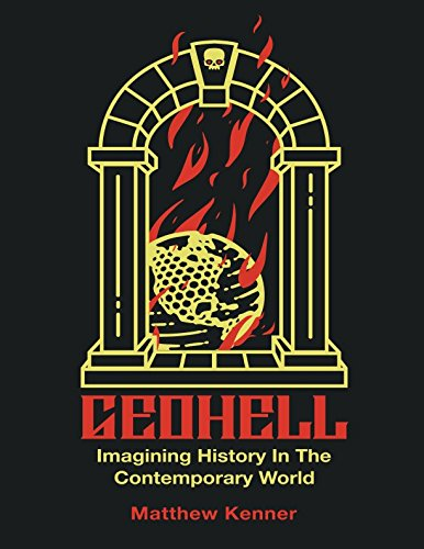 Geohell: Imagining History in the Contemporary World