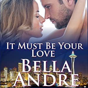 It Must be Your Love Audiobook
