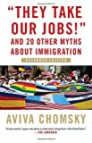 Revised and expanded edition of the groundbreaking book which demystifies twenty-one of the most widespread myths and beliefs about immigrants and immigrations.Aviva Chomsky dismantles twenty-one of the most widespread and pernicious myths and belief...