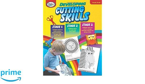 Developing Cutting Skills: Stages 1-3, Grade PreK: Diana Rigg ...