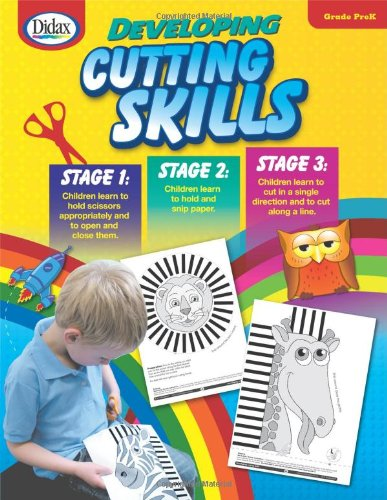 Workbook cutting worksheets : Developing Cutting Skills: Stages 1-3, Grade PreK: Diana Rigg ...