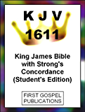 KJV 1611 King James Bible with Strong's Concordance (Student's Edition)