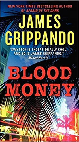 Book Blood Money (Jack Swyteck Novel) by James Grippando (2013-11-26)