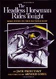 The Headless Horseman Rides Tonight, Jack Prelutsky, 0688117058