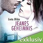 Jeanes Geheimnis | Greta Milán