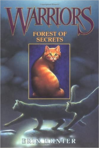 Warriors #3: Forest of Secrets (Warriors: The Prophecies Begin)