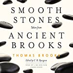 Smooth Stones Taken from Ancient Brooks | Thomas Brooks