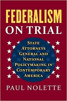 :READ: Federalism On Trial: State Attorneys General And National Policymaking In Contemporary America. Nashkho antes support crawl Monday Email