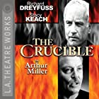 The Crucible Hörspiel von Arthur Miller Gesprochen von: Stacy Keach, Richard Dreyfuss, Ed Begley, Jr., Hector Elizondo, full cast