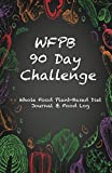 WFPB 90 Day Challenge: Whole Food Plant-Based
