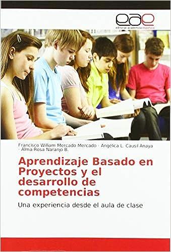 Aprendizaje Basado en Proyectos y el desarrollo de las competencias