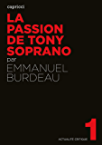 La Passion de Tony Soprano (Actualité critique t. 1)