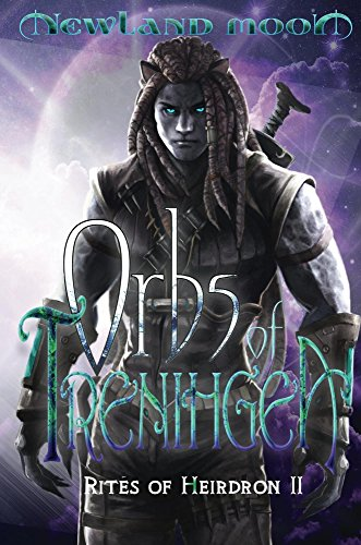 Orbs of Trenihgea : Science Fantasy Romance (Rites of Heirdron Book 2)