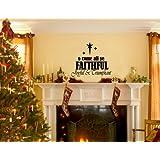 Christmas Decoration Wall Decals O Come All Ye Faithful Joyful & Triumphant