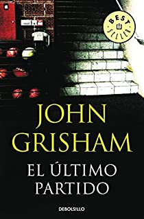 El último partido par John Grisham