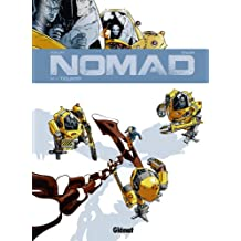 Nomad - Tome 04 : Tiourma (Nomad Cycle 1 t. 4) (French Edition)