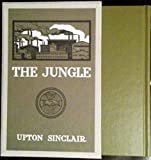 The Jungle: The Exact Facsimile of the First Edition with Publishers Notes