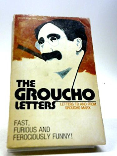 (The Groucho Letters; Letters From and to Groucho Marx )