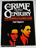 The Crime of the Century, Hal Higdon, 0399114912