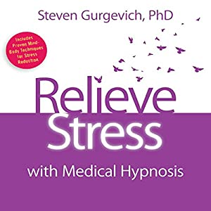 Relieve Stress with Medical Hypnosis Speech